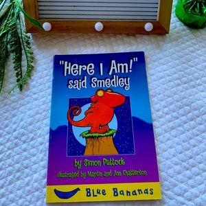 Here I Am! Said Smedley [Blue Bananas] , Paperback